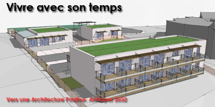 Vivre avec son temps - Vers une Architecture positive, anticiper 2032  - Atria Architectes à Auxerre, Bourgogne